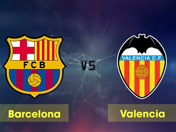 Nhận định Barcelona vs Valencia, 02h00 ngày 15/9 : Đại chiến La Liga